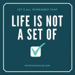Life is More Than Checkboxes