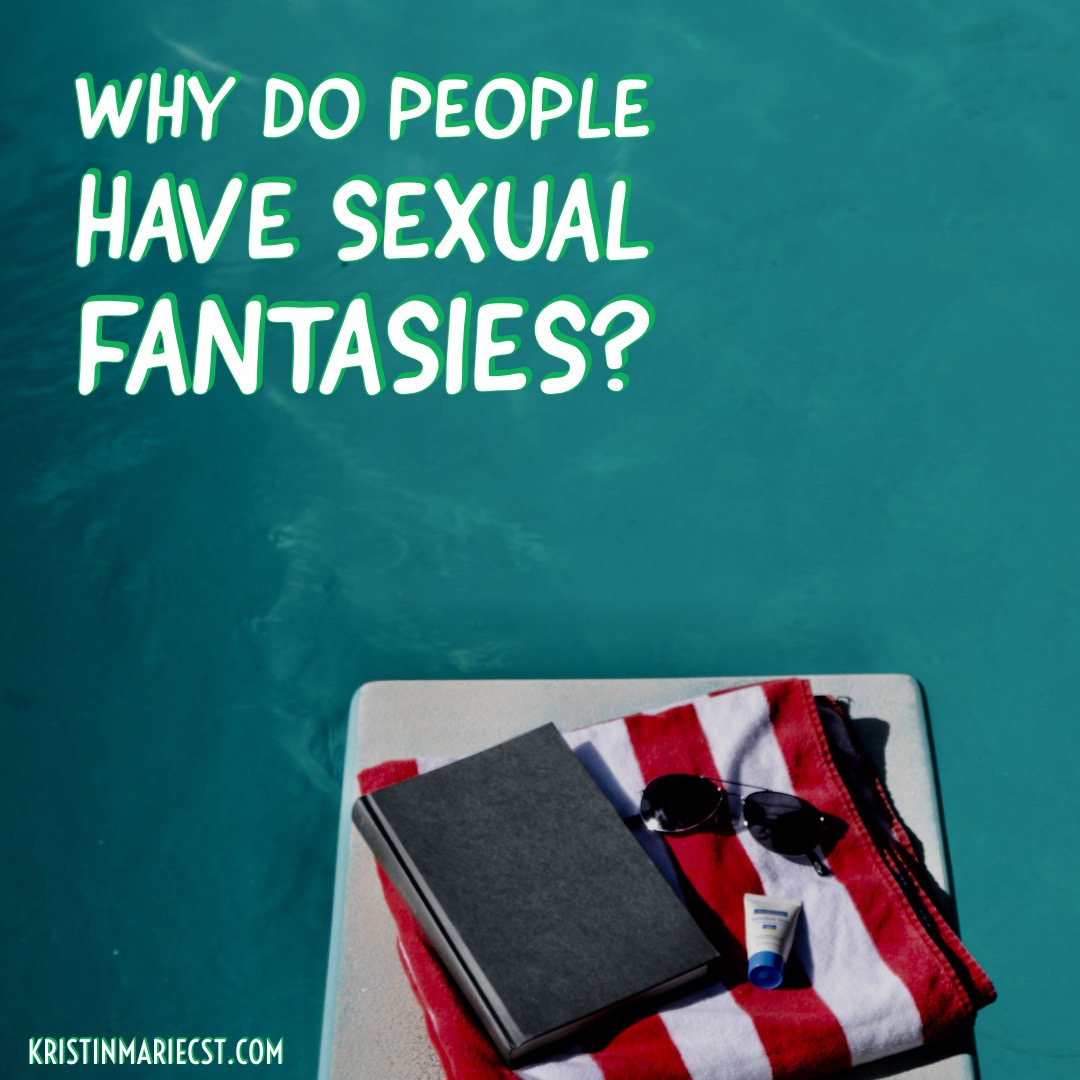 is it normal to have sexual fantasies